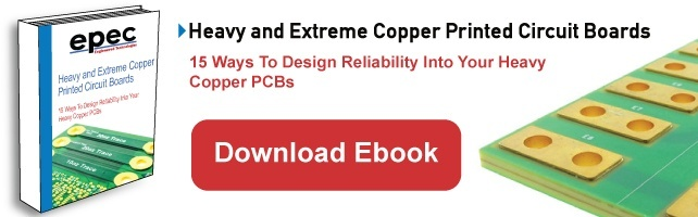 Download our Heavy and Extreme Copper PCB Ebook